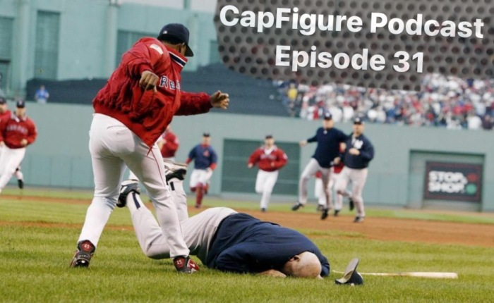 CapFigure Podcast – Episode 30 (Boston Red Sox: WickedInsoxicated)